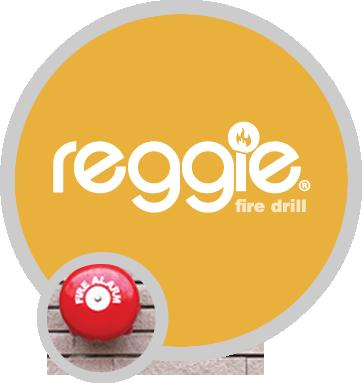 Reggie® Fire Drill